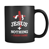 Jesus Plus Nothing Equals Everything Christian Mug