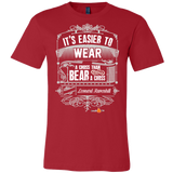 Its Easier to Wear a Cross Christian T-Shirt (Mens/Unisex) (Multiple Colors) - Paraclete Tees  - 4