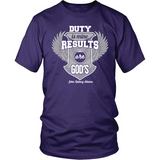 Duty is Mine; Results are God's Christian T-Shirt (Unisex) (Silver/White) (Multiple Colors) - Paraclete Tees  - 3