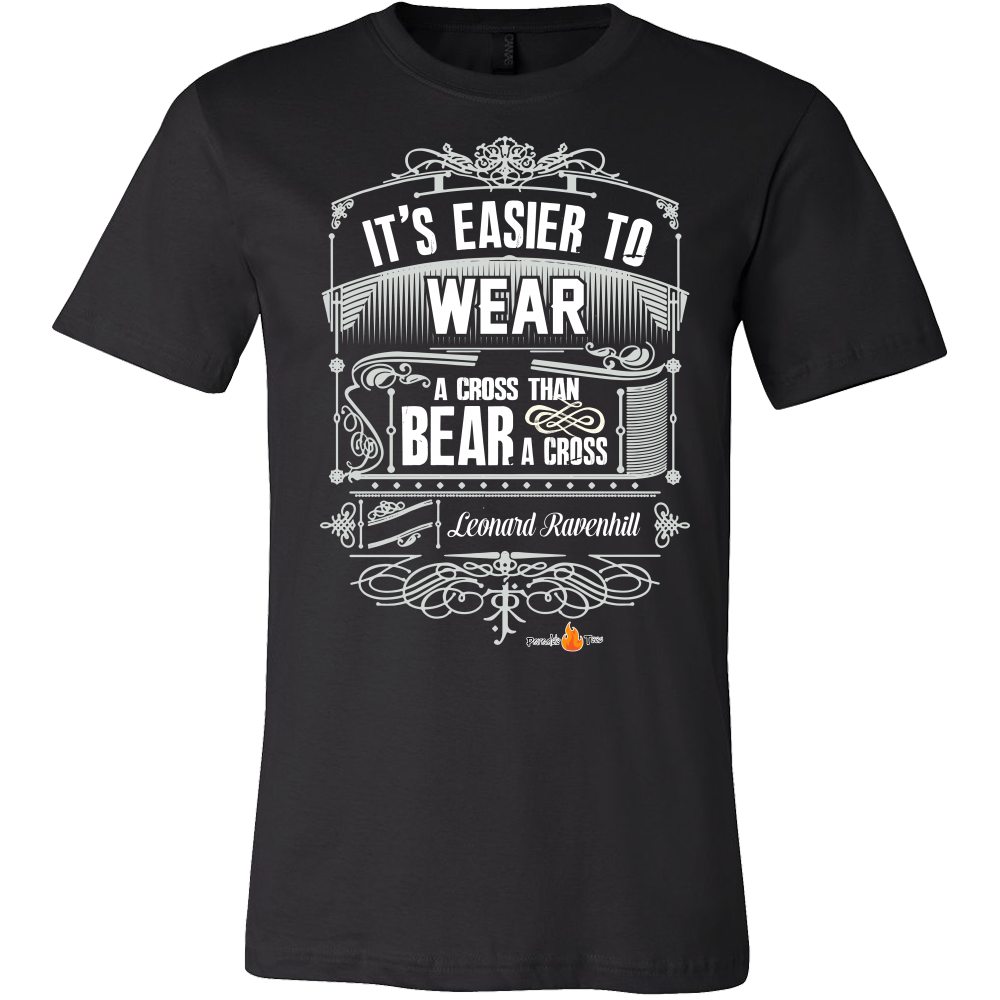 Its Easier to Wear a Cross Christian T-Shirt (Mens/Unisex) (Multiple Colors) - Paraclete Tees  - 1