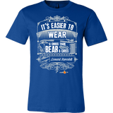 Its Easier to Wear a Cross Christian T-Shirt (Mens/Unisex) (Multiple Colors) - Paraclete Tees  - 2