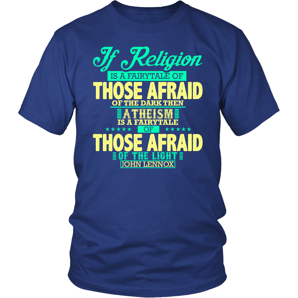 If Religion is a fairytale Mens Christian T-Shirt (Mens/Unisex) (Multiple Colors)