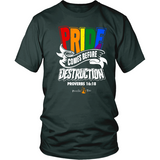 Pride Comes Before Destruction Christian T-Shirt (Mens/Unisex) (Multiple Colors) - Paraclete Tees  - 4