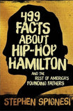 499 Facts About Hip-Hop Hamilton