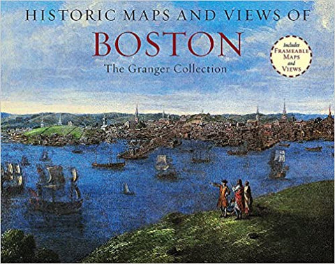 Historic Maps and Views of Boston