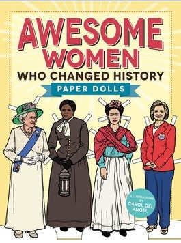Awesome Women Who Changed History (Paper Dolls)