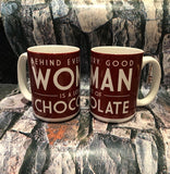 Behind Every Good Woman Mug