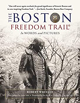 The Boston Freedom Trail- In Pictures and Words
