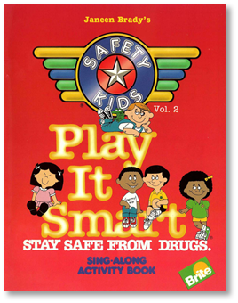 Safety Kids #2 (Stay Safe From Drugs)