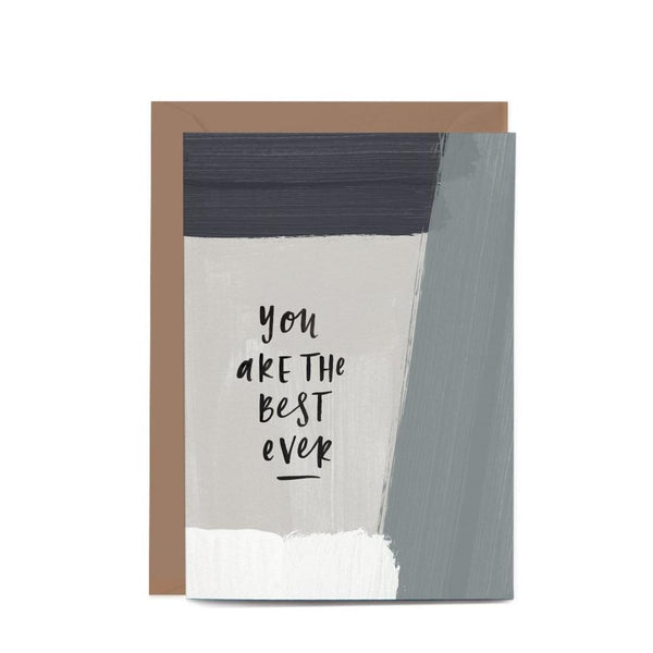 You Are The Best Ever Pattern Greeting Card
