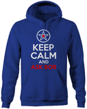 Keep Calm & Ask Bob