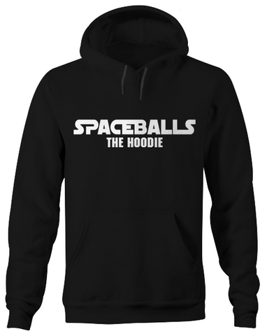 Spaceballs the Hoodie