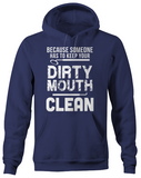 Dirty Mouth