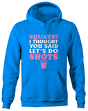 Squats Or Shots