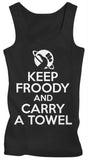Keep Froody And Carry A Towel