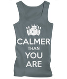 Calmer Than You Are