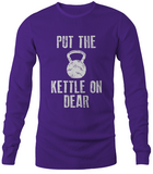 Put The Kettle On Dear