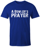 A Bowler's Prayer