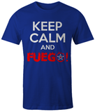 Keep Calm & Fuego!
