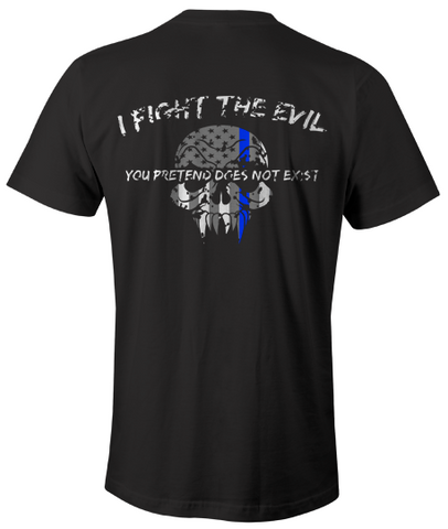 I Fight The Evil (Back Design)