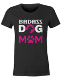 Badass Dog Mom