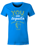 You & Tequila