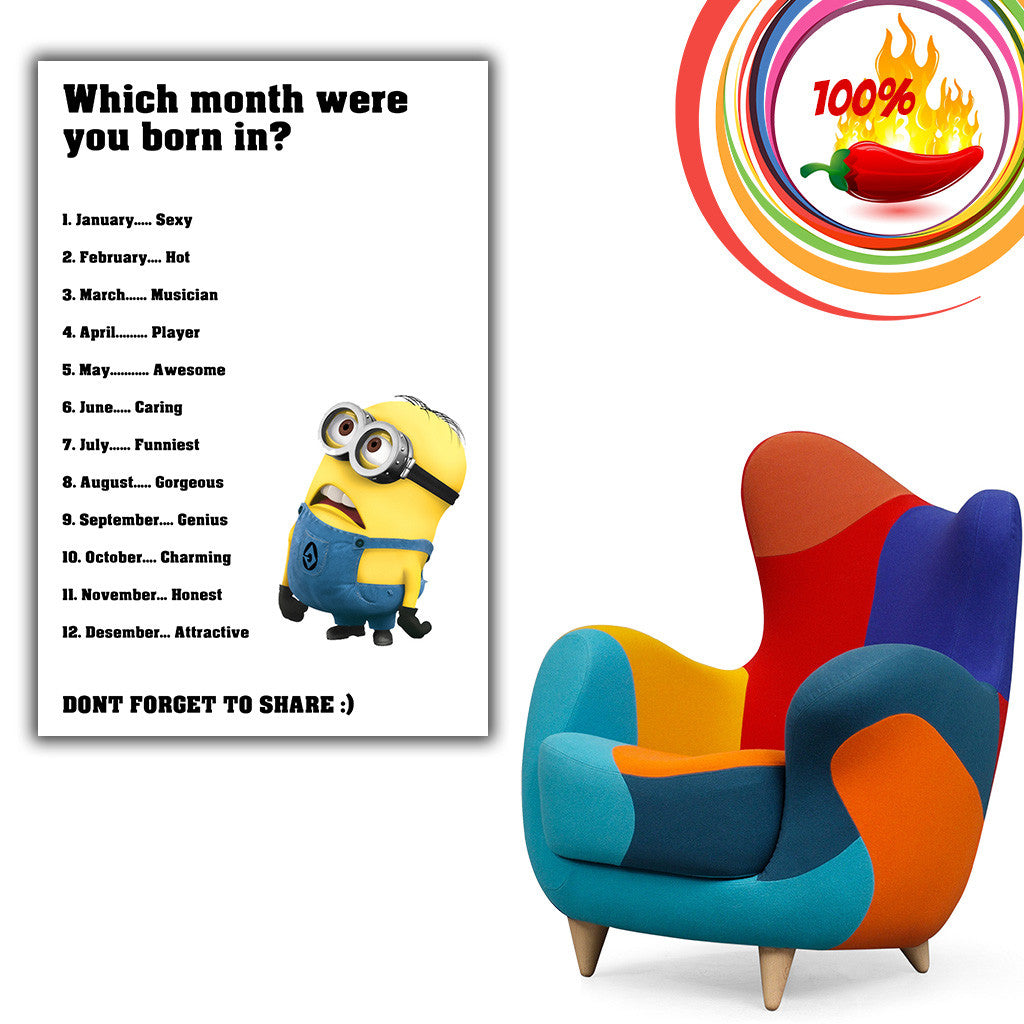 Minion Quotes Which Month Were Born Funny Motivational Poster My