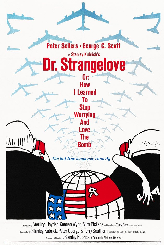 Dr. Strangelove or: How I Learned to Stop Worrying and Love the Bomb (1964)  Poster