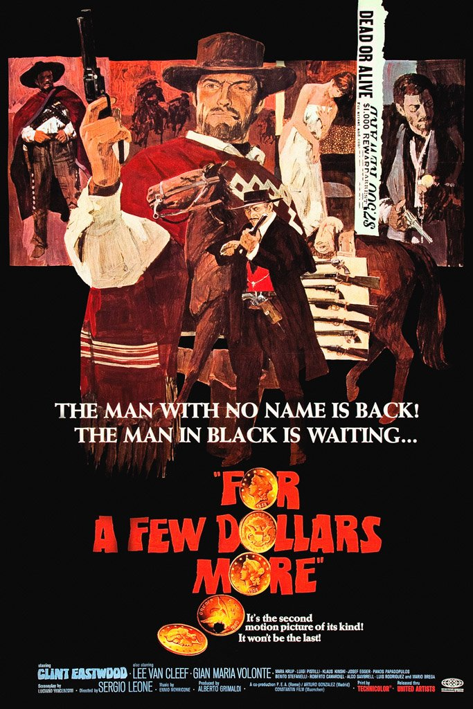 For a Few Dollars More (1965) Poster