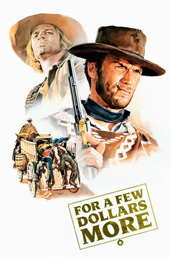 For a Few Dollars More (1965) IMDB Top 250 Poster