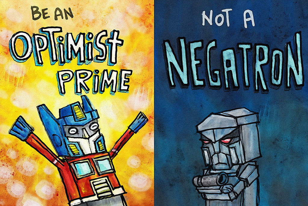 Transformers Optimist Pessimist Optimus Prime Megatron Humor Poster