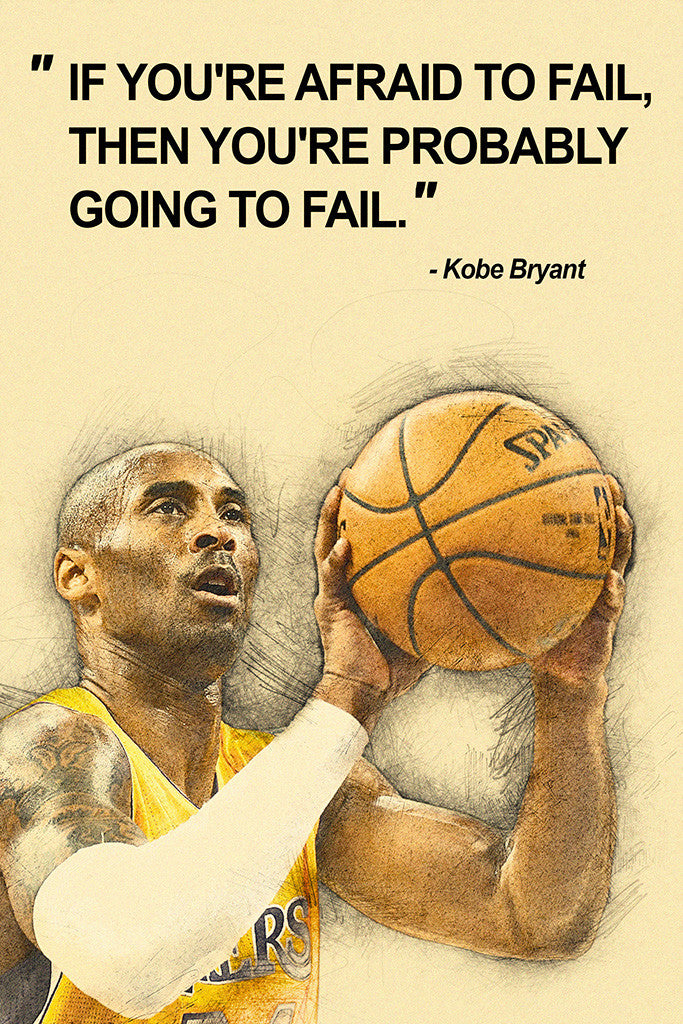 Kobe Bryant Quotes NBA Basketball Sayings Poster