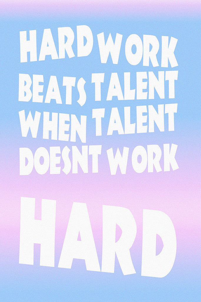 Hard Work Beats Talent Quotes Motivational Inspirational Poster