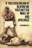 Muhammad Ali Quotes If You Even Dream Of Beating Me Poster