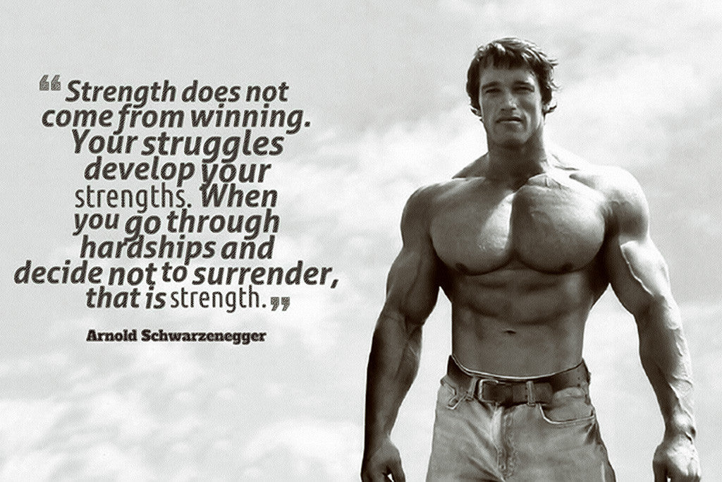 Motivational Inspirational Quote Arnold Schwarzenegger Poster