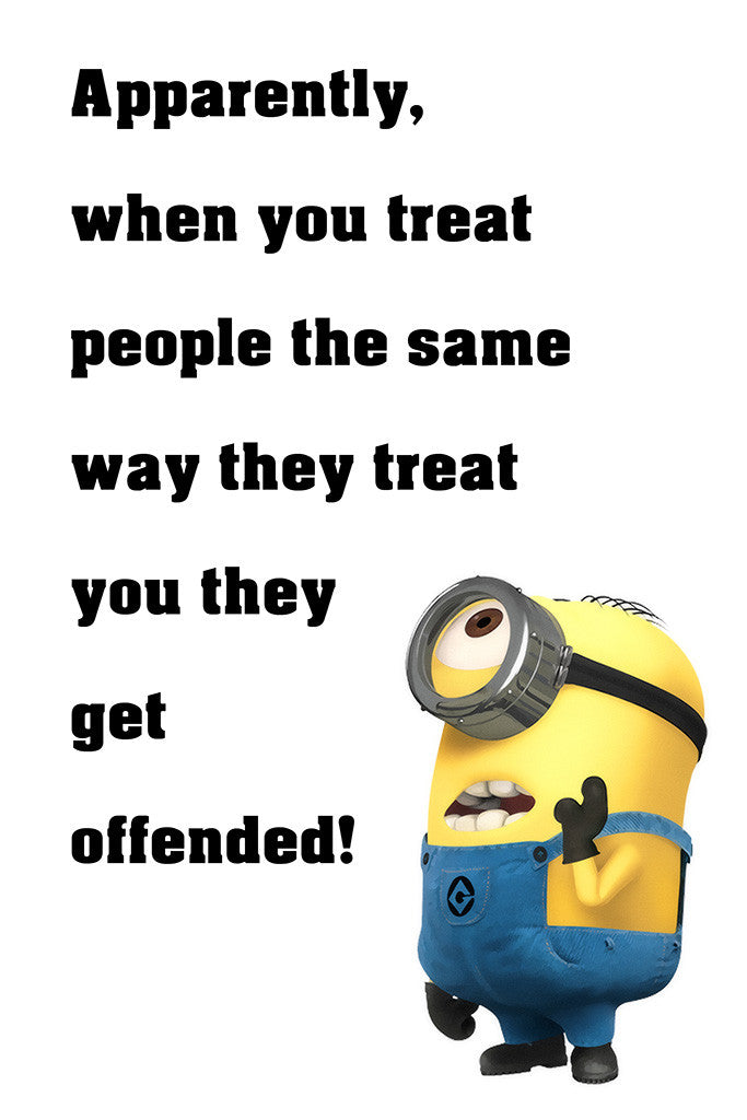 Minion Quotes Get Offended Funny Motivational Poster – My ...