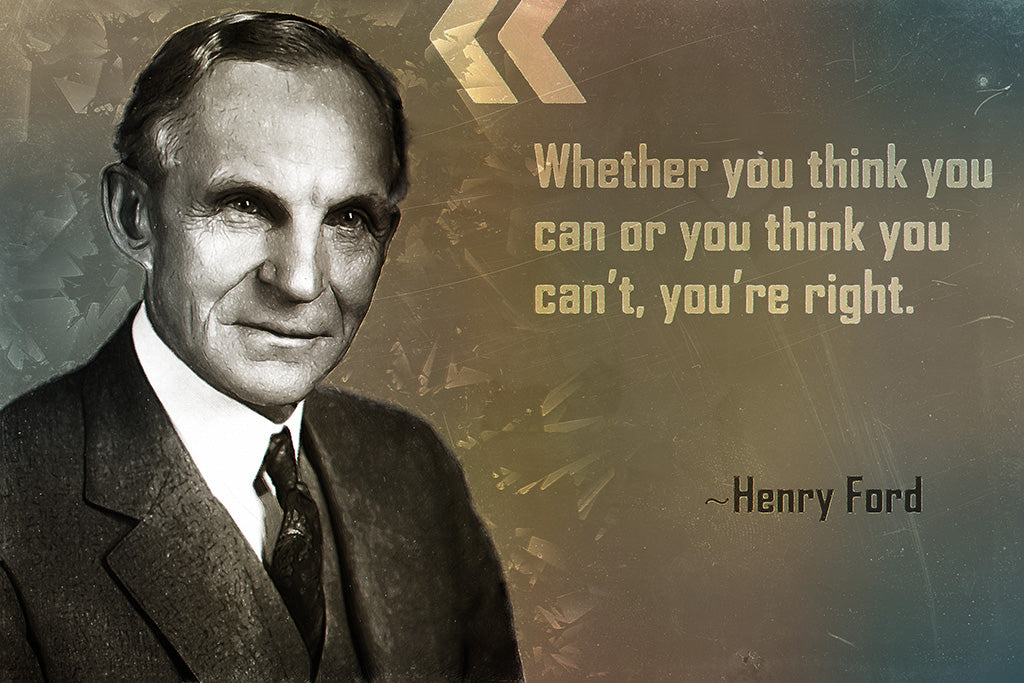 Henry Ford Quote Whether You Think Poster