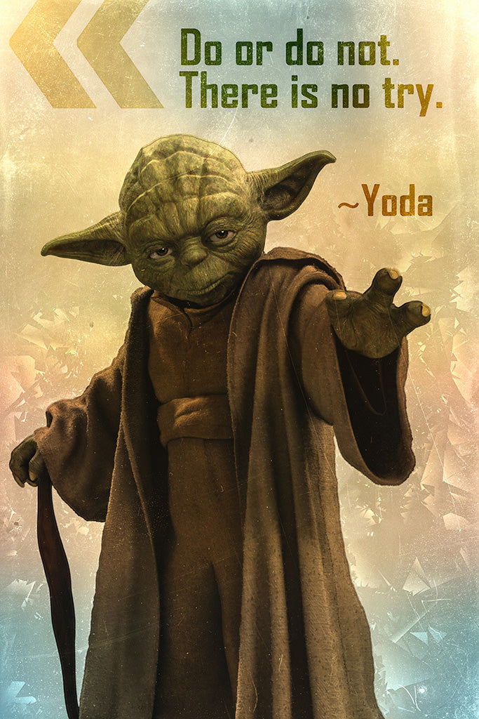 Yoda Quote Do Or Do Not Poster