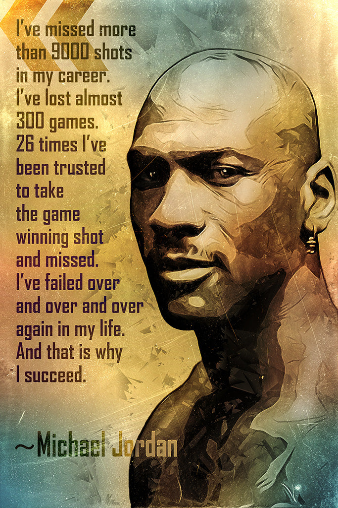 Michael Jordan Quote I've Missed More Poster
