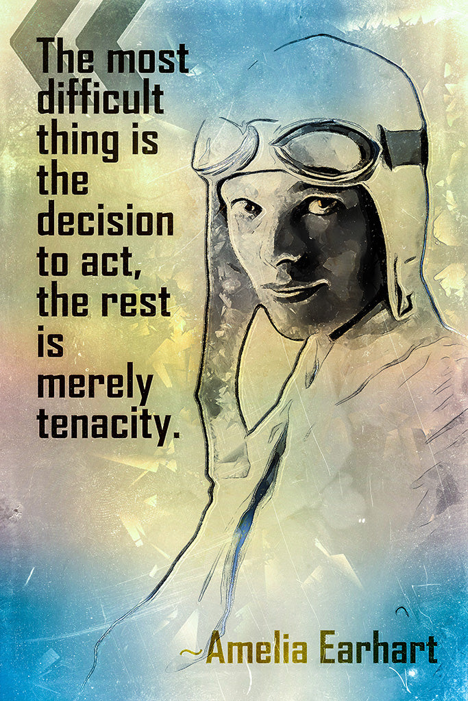 Amelia Earhart Quote The Most Difficult Poster
