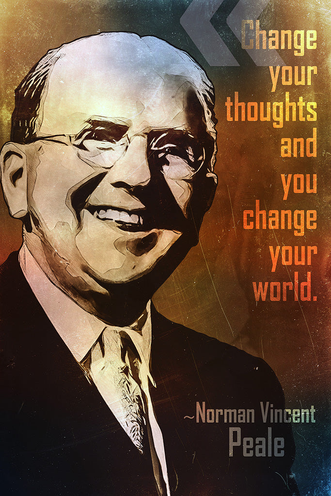 Norman Vincent Peale Quote Change Your Thoughts Poster