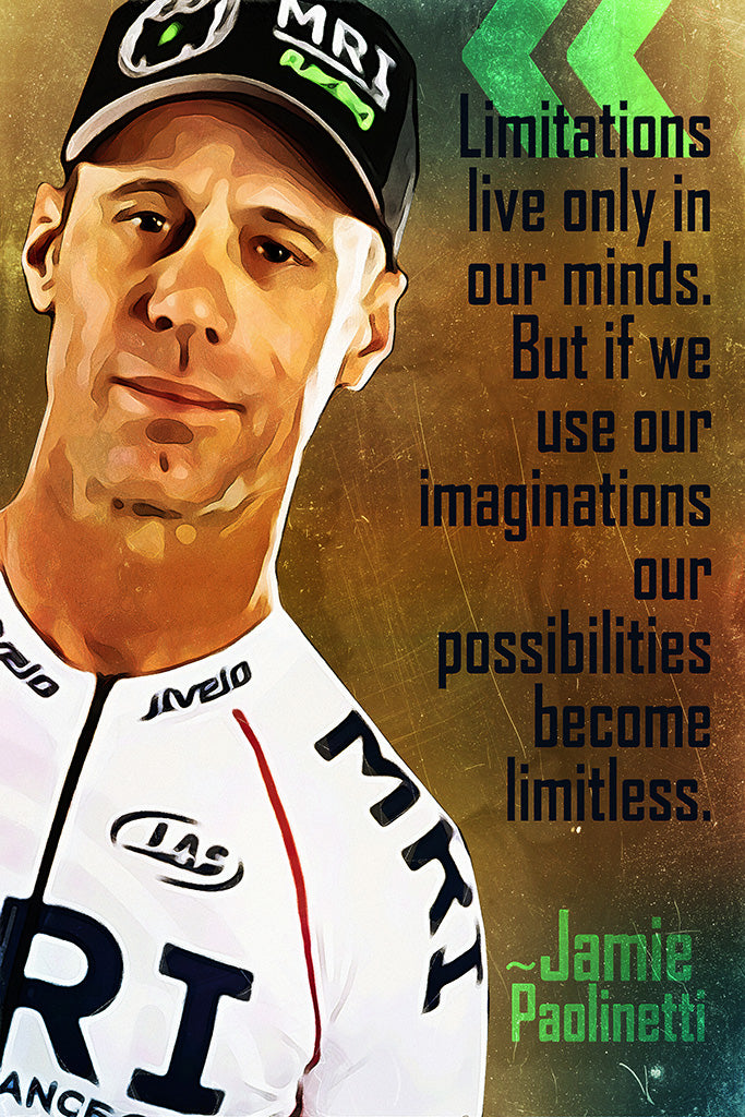 Jamie Paolinetti Quote Limitations Live Only Poster