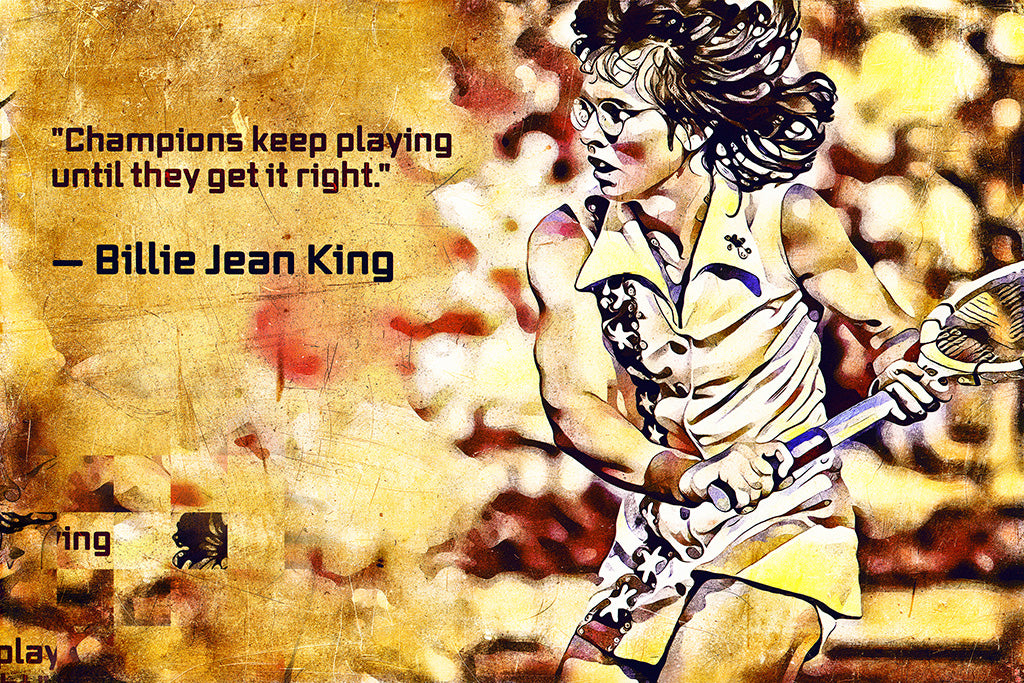 Billie Jean King Quotes Poster