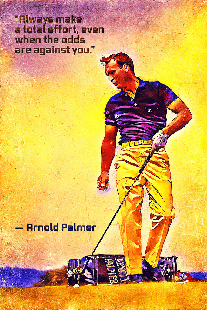 Arnold Palmer Quotes Poster