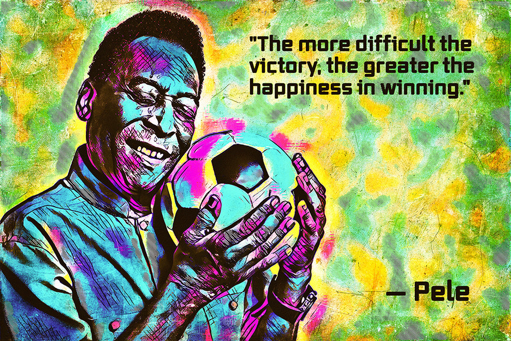 Pele Quotes Poster
