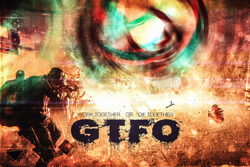 GTFO Video Game Poster