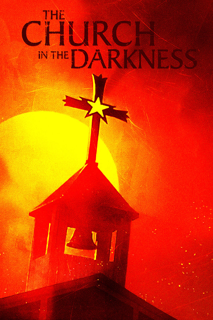 The Church in the Darkness Video Game Poster