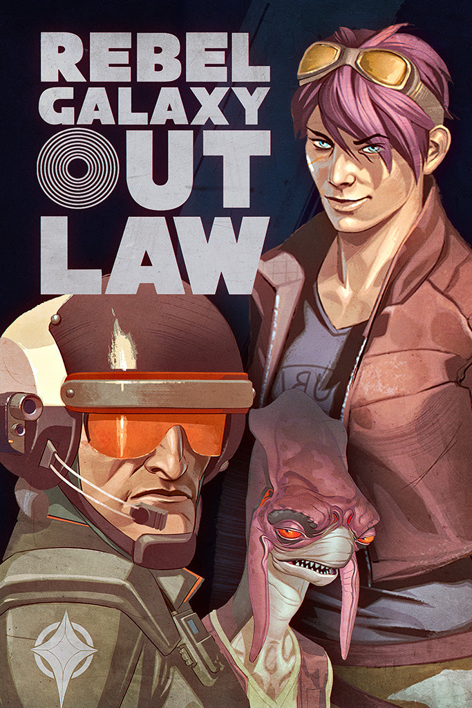 Rebel Galaxy Outlaw Video Game Poster