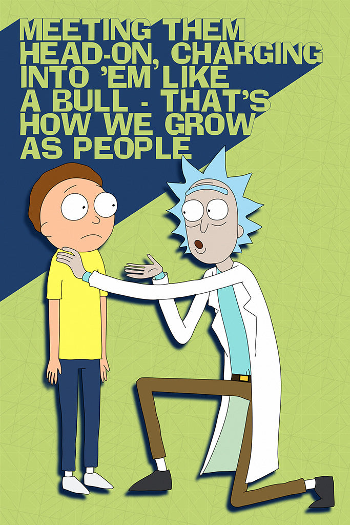 Rick and Morty Quotes Meeting Them Head-On Poster