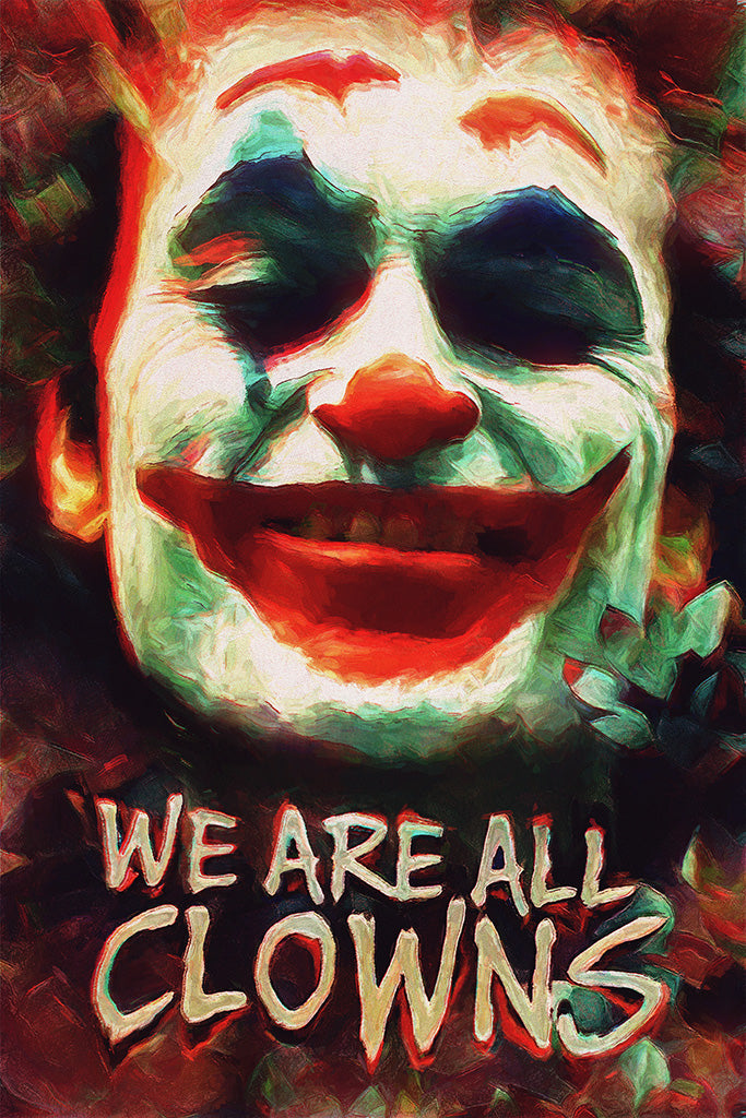 We Are All Clowns Joker Poster